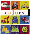 First Wheels: Colors by Susan Steggall (Hardback, 2015)