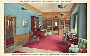 NEW-YORK-I-B-M-INTERNATIONAL-BUSINESS-MACHINES-EMPLOYEES-039-CLUB-LIBRARY-POSTCARD