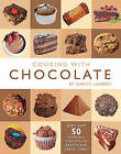 Cooking with Chocolate by Nancy Lambert (Hardback, 2011)
