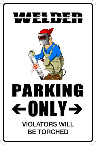 """Metal Sign Welder Parking Only 8"""" x 12"""" Aluminum NS 257"""