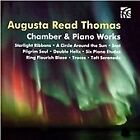 Augusta Read Thomas - : Chamber & Piano Works (2014)