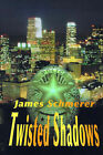 Twisted Shadows by James Schmerer (Paperback / softback, 2000)
