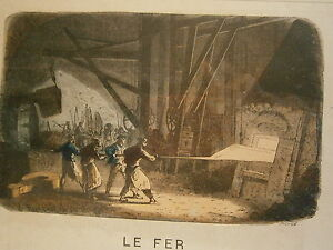 DéVoué Gravure 19° Le Fer (haut Fourneau Minerais Laminoir) Produits Vente Chaude