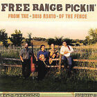 From the Other Side of the Fence by Free Range Pickin' (CD, Oct-2002, Free Range Pickin')