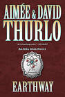 Earthway by David Thurlo, Aimee Thurlo (Paperback / softback, 2011)