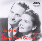 Les Paul & Mary Ford Shows: May & June 1950 by Les Paul & Mary Ford (CD, Oct-1999, Jazz Band (UK))
