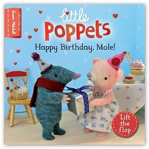 1 of 1 - Little Poppets: Happy Birthday, Mole!: A lift-the-flap first story - Good Book M