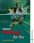 Advanced Biology for You by Gareth Williams (Paperback, 2000)
