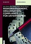 Risikomanagement, Organisation, Compliance Fur Unternehmer by Walter de Gruyter (Hardback, 2015)