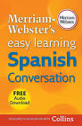 Merriam-Webster's Easy Learning Spanish Conversation by Merriam-Webster (Paperback / softback, 2011)
