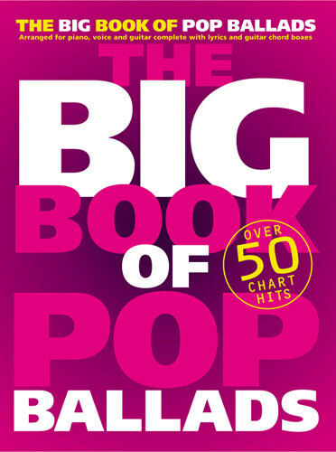 The Big Book Of Pop Ballads Learn to Play Pop PIANO Guitar PVG Music Book