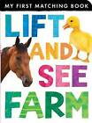 Lift and See Farm by Tiger Tales (Board book, 2013)