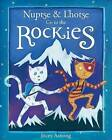 Nuptse and Lhotse Go to the Rockies by Rocky Mountain Books (Paperback, 2014)