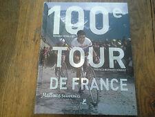 100e tour de France / Gérard Schaller Meilleurs souvenirs