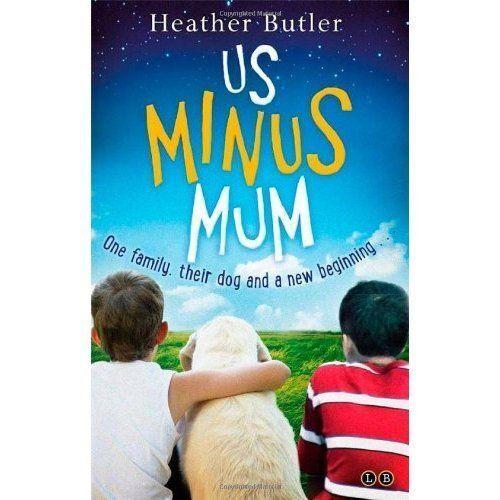 1 of 1 - Us Minus Mum, Butler, Heather, New Book