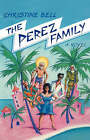 The Perez Family: A Novel by Christine Bell (Paperback, 2008)