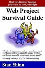Web Project Survival Guide: Real World Tips for Bringing Projects in on Time, on Budget' by Stan Shinn (Paperback / softback, 2004)
