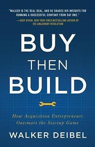 Buy Then Build by Walker Deibel 2018 Paperback
