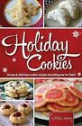Holiday Cookies: 14 New & Delicious Cookie Recipes (Including One for Fido)! by Hilah Johnson (Paperback / softback, 2012)