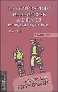 La-litterature-de-jeunesse-a-l-039-ecole-Pourquoi-Com-Livre-etat-tres-bon
