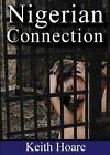 Nigerian Connection 9781908090355 by Keith Hoare Paperback