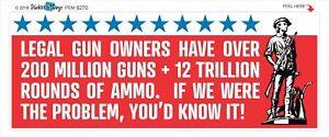 LEGAL-GUN-OWNERS-NOT-THE-PROBLEM-CONSERVATIVE-POLITICAL-BUMPER-STICKER-9270