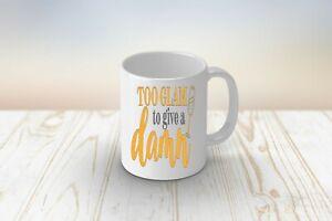 Too-glam-to-give-a-damn-Funny-sarcastic-mug-design-Girlie-gift-idea-Sassy