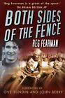 Both Sides of the Fence by Reg Fearman (Paperback, 2014)