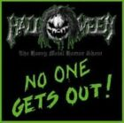 No One Gets Out! by Halloween (CD, Apr-2013, Pure Steel Records)