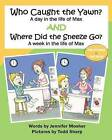 Who Caught the Yawn? and Where Did the Sneeze Go?: Two Stories from the Life of Max by Mrs Jennifer Mosher (Paperback / softback, 2013)
