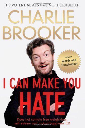 1 of 1 - I Can Make You Hate,Charlie Brooker