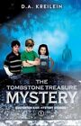 The Tombstone Treasure Mystery Kreilein Xulon Press Paperback 9781625094582