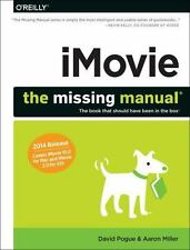iMovie : 2014 Release, Covers iMovie 10. 0 for Mac and 2. 0 for IOS by David Pogue and Aaron Miller (2014, Paperback)