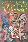 Honky-Tonk Parade: New Yorker Profiles of Show People by John Lahr (Paperback / softback, 2006)