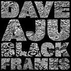 Black Frames [Digipak] by Dave Aju (CD, Jun-2014, Circus Company)
