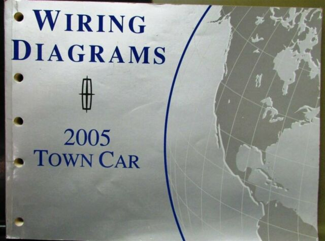 2005 Lincoln Electrical Wiring Diagram Service Manual Town Car