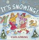 It's Snowing! by Gail Gibbons (Hardback, 2011)