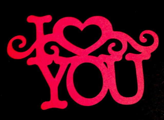 Valentine I LOVE YOU Word Title Die Cut Handmade With Card Stock Red