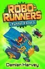 Tunnel Racers by Damian Harvey (Paperback, 2009)