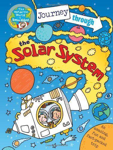 Journey Through the Solar System: The Wonderful World of Simon Abbott By Simon