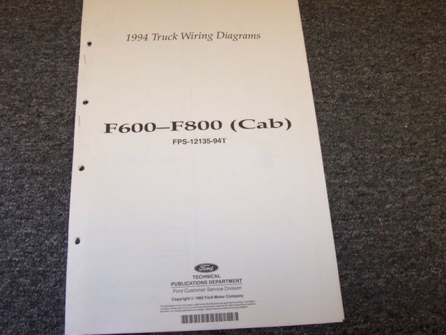1994 Ford F600 F700 F800 Cab Truck Electrical Wiring