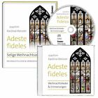 Adeste fideles von Joachim Kardinal Meisner (2013, Gebundene Ausgabe)