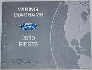 2013 ford fiesta electrical wiring diagrams factory shop manual ebay 2013 ford fiesta wiring diagram pdf at 2013 Ford Fiesta Wiring Diagram