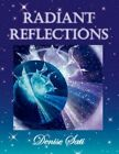 Radiant Reflections 9781425712136 by SATI Paperback &h