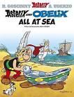 Asterix and Obelix All at Sea: Album 30 by Albert Uderzo, Rene Goscinny (Paperback, 2002)