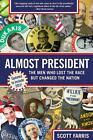 Almost President von Scott Farris (2013, Taschenbuch)