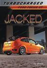 Jacked: Ford Focus St by Eric Stevens (Paperback / softback, 2013)