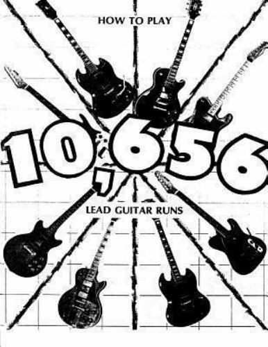 How To Play 10 656 Lead Guitar Runs   With 888 Easy To