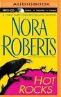 Hot Rocks by Nora Roberts (CD-Audio, 2015)