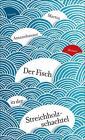 Der Fisch in der Streichholzschachtel von Martin Amanshauser (2015, Gebundene Ausgabe)